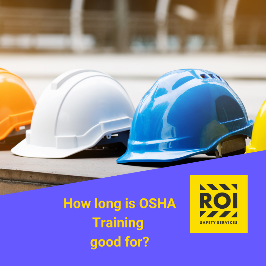 how long is OSHA 10 good for